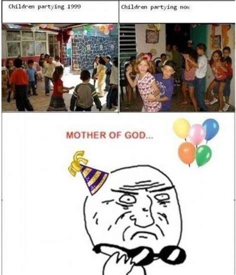 Mother Of God Meme - le wrong generation mother of god know your meme