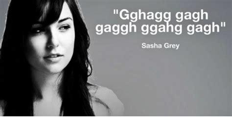 Sasha Grey Meme - gghagg gagh gaggh ggahg gagh sasha grey grey meme on me me