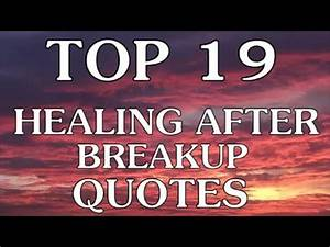 Top 19 Healing After Breakup Quotes You Should Know - YouTube