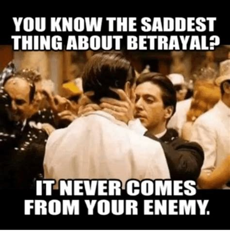 Betrayal Meme - betrayal meme 28 images betrayal meme memes betrayal meme guy betrayal memes best