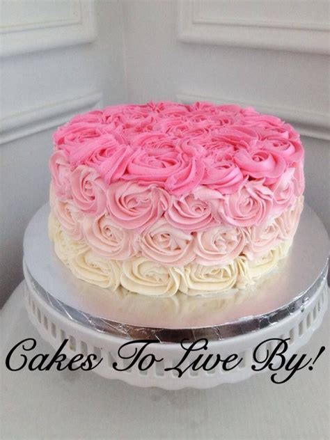 Pink Ombre Rose Cake Cakes To Live By Pinterest