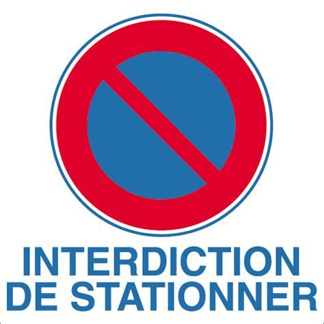 panneau pvc interdiction de stationner 2 panneau interdiction de stationner autosignal 233 tique