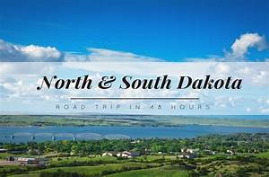 How to Enjoy an Amazing 48 Hours in North and South Dakota