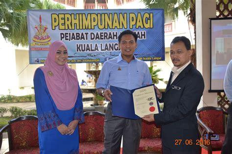 The kuala langat district is a district of selangor, malaysia. 5S PEJABAT DAERAH/TANAH KUALA LANGAT