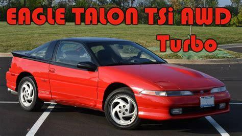 My 1990 Eagle Talon Tsi Awd Turbo 4g63