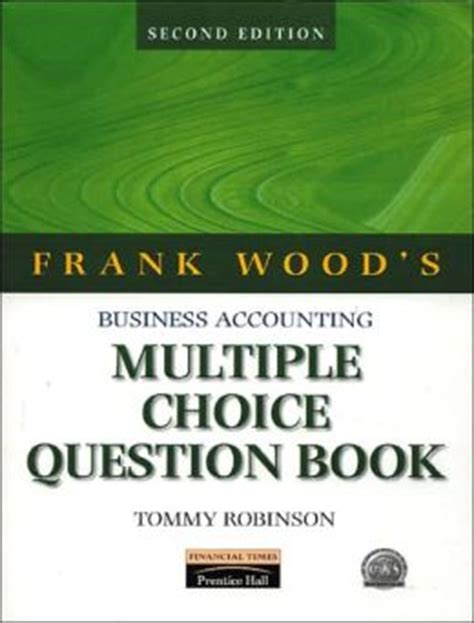 frank woods business accounting multiple choice question