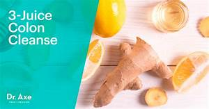 Homemade Colon Cleanse With 3 Juices