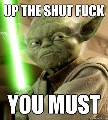 Fuck You Memes - best 25 yoda funny ideas on pinterest mark hamill joker voice funny star wars and star wars