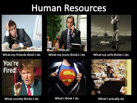 Funny Human Memes - meme on human resources found on tomtomhrguy com human