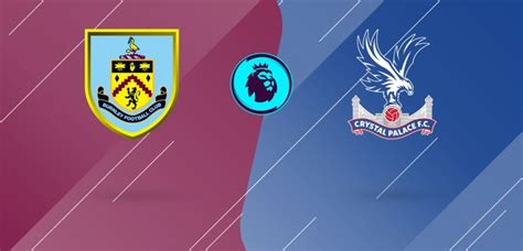 Watch Burnley v. Crystal Palace Live