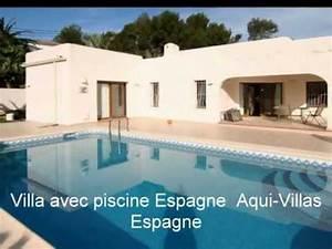 Location Maison Espagne Bord De Mer : location villa espagne bord de mer avec piscine youtube ~ Dailycaller-alerts.com Idées de Décoration