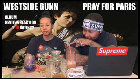 Westside gunn comes through with a new album titled pray for paris for everyone to enjoy and it is available for you to listen or download directly to your mobile phone/computer. Westside Gunn - Pray For Paris | Album Review/Reaction (1-10 RATING) - YouTube