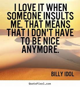 INSULTS QUOTES ... Insult Love Quotes
