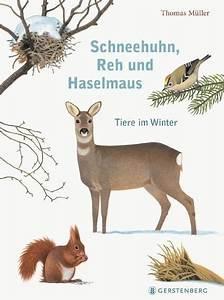 Müller Bilder Bestellen : schneehuhn reh und haselmaus von thomas m ller portofrei ~ Jslefanu.com Haus und Dekorationen