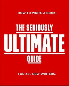 How To Write A Book In 2020  A Proven Guide For Authors