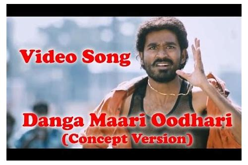 danga maari oodhari download video