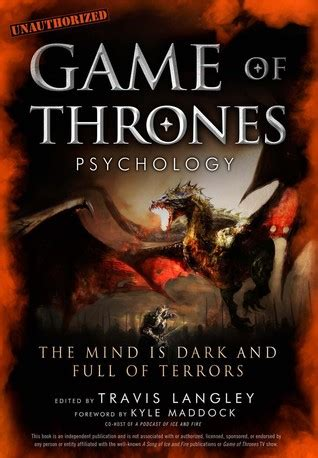 game  thrones psychology  mind  dark  full  terrors  travis langley reviews