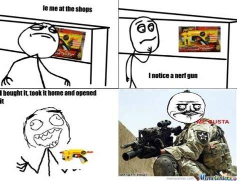 Nerf Memes - nerf gun meme 28 images nerf ifunny nerf swords memes i like nerf guns by megustayourface