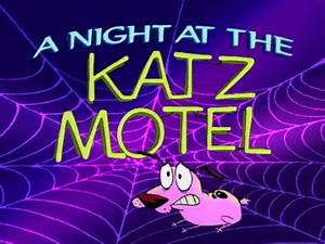 A Night at the Katz Motel | Courage the Cowardly Dog ...