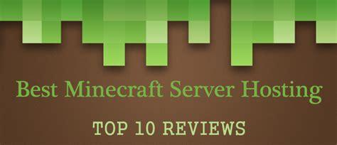 Best Hosting Top 10 Best Minecraft Server Hosting 2018 Best Web