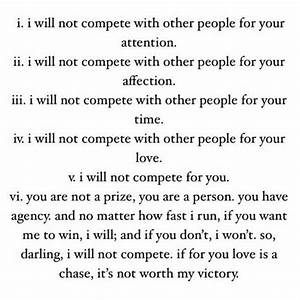 I will not comp... Compete Love Quotes