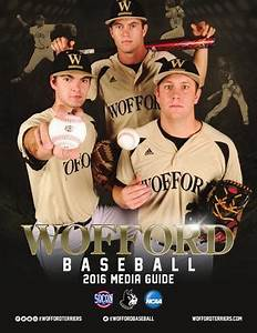 2016 Wofford Baseball Media Guide by Wofford Athletics - Issuu