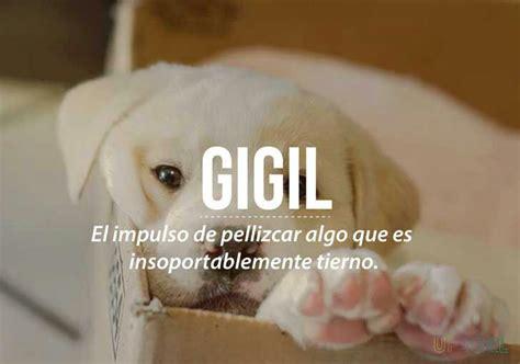 "Palabras ""desconocidas""  Gigil Wattpad"