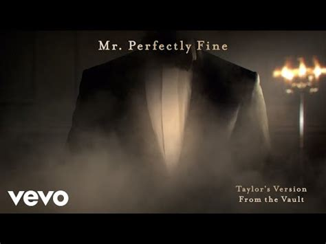 Taylor Swift - Mr. Perfectly Fine (Taylor's Version) (From ...