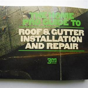 Vintage 1975 3m The Home Pro Guide To Roof  U0026 Gutter
