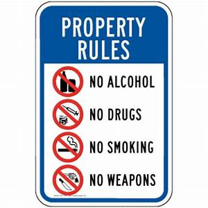 Property Rules Enforced No Alcohol Drugs Smoking Sign PKE ...