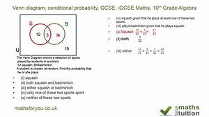 Venn Diagram  Conditional Probability  Gcse  Igcse Maths  10th Grade Algebra