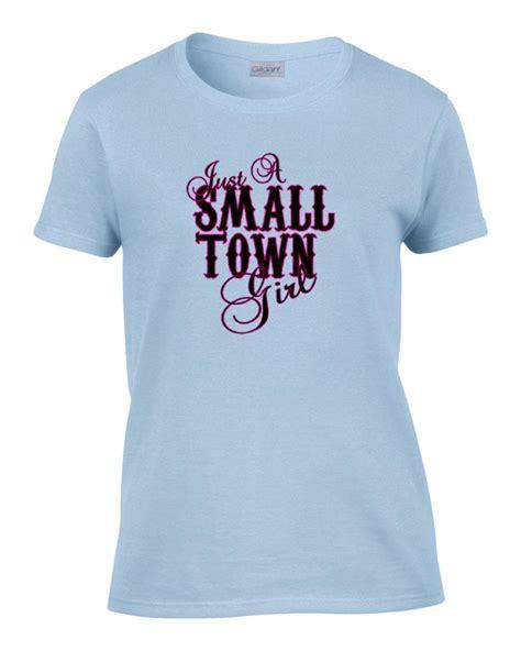 ladies im   small town girl womens  shirt tee ebay