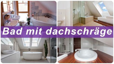 Kleines Bad In Dachschräge by Ideen Kleines Bad Dachschr 228 Ge Badezimmer Kreativ Gestalten