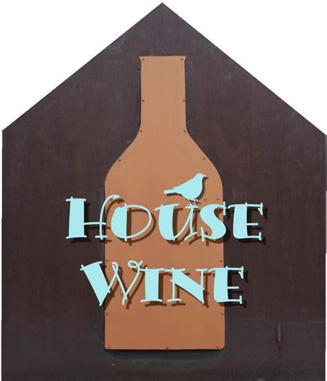 house wine house wine