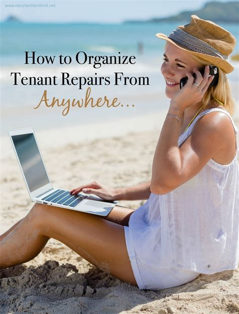 How to Organize Tenant Repairs from ANYWHERE! - The ...