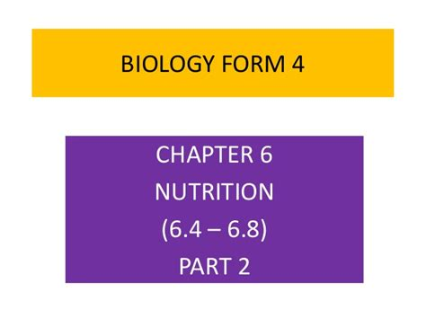 biology form 4 chapter 6 nutrition part 2