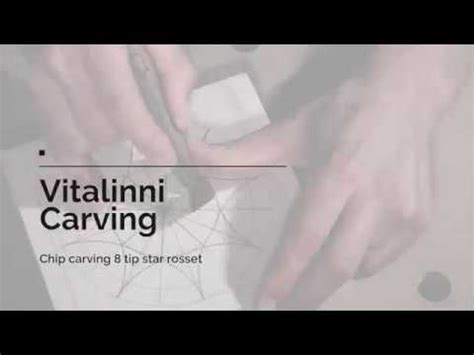 vitalinni carving tutorials chip carving  tip star