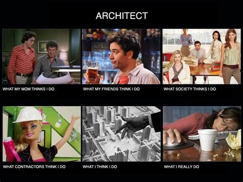 Architect Meme - what people think i do what i really do image gallery page 4 architecture other and student