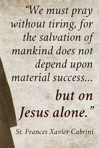 St. Frances Xavier Cabrini | Quotes of the Saints ...