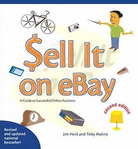 Sell It On Ebay  A Guide To Successful Online Auctions  2nd Edition