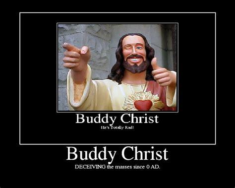 Buddy Christ Meme - image 62778 buddy christ know your meme