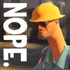 """""""TF2 nope! Engineer, funny """" Posters by endgameendeavor"""
