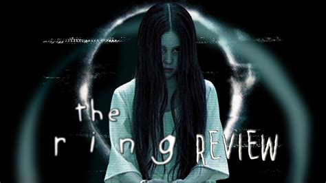 the ring horror movie review locations youtube