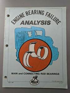 Mack Truck Engine Bearing Failure Analysis Repair Service