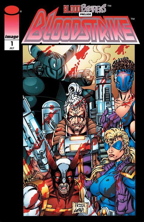 Image Comics, Bloodstrike Issue 1, Rob Liefeld, Dan Fraga ...