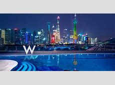 W Hotels' Great First Impression on Shanghai with Flagship