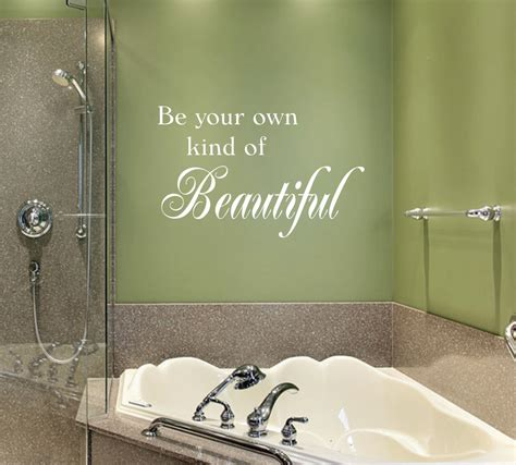 Be Your Own Kind Of Beautiful Wall Decal Beautiful Wall