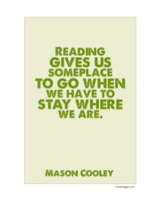 mason cooley quote reading   someplace