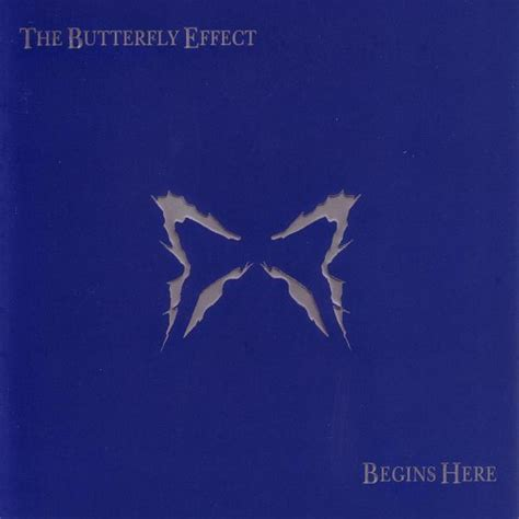 Butterfly Effect Lyrics The Butterfly Effect Begins Here Lyrics And Tracklist
