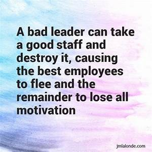 What Bad Leaders Can Do To An Organization - Joseph Lalonde